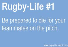 Rugby-Life - Be prepared.