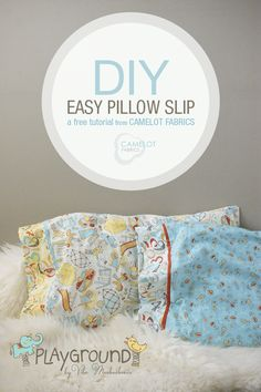 How To's Day: Easy Pillow Slips in Playground by Vita Mechachonis for Camelot Fabrics | Camelot Fabrics. Freshly Made