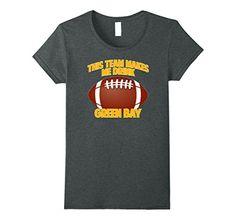 Womens This Team Makes Me Drink T-Shirt Green Bay Small D... https://www.amazon.com/dp/B0743SPLDN/ref=cm_sw_r_pi_dp_x_QAwCzbQFM9YZS