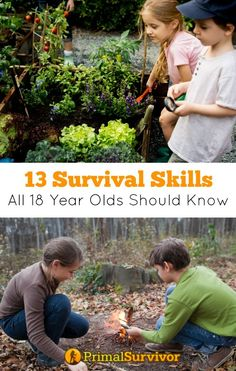 13 Survival Skills All 18 Year Olds Should Have: A Checklist for Parents