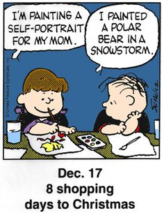 Dec only 8 shopping days left! Days To Christmas, Peanuts Christmas, Charlie Brown Christmas, Christmas Countdown, Funny Christmas, Snoopy Cartoon, Peanuts Cartoon, Peanuts Snoopy, Charlie Brown Und Snoopy