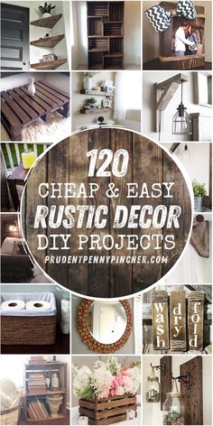 Get cozy rustic decorations on a budget with these cheap and easy DIY Rustic Home Decor Ideas! From bedroom ideas to living room ideas, there are over a hundred easy DIY home decor ideas for your whole home. diy 120 Cheap and Easy Rustic DIY Home Decor Diy Rustic Decor, Diy Home Decor Easy, Rustic Decorating Ideas, Rustic Crafts, Rustic Art, Fall Decorating, Rustic Wood, Rustic Furniture, Diy Furniture