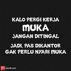 download dp bbm gratis kocak All Quotes, Jokes Quotes, Best Quotes, Funny Quotes, Life Quotes, Funny Memes, Quotes Lucu, Cinta Quotes, Quotes Galau