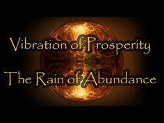 Vibration of Prosperity | The Rain of Abundance Meditation Music - YouTube