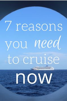 7 Reasons you need to #Cruise Now!!