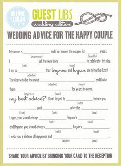 fun mad lib style wedding invitation... Maybe just put at tables and have them put in card basket!