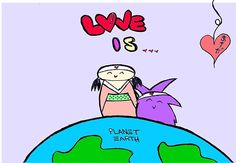 Love is planet earth