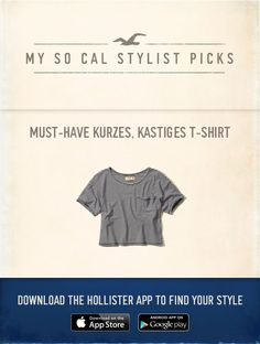 Now Styling: Must-Have Kurzes, kastiges T-Shirt using the new Hollister App, http://hollister.co/1H0qusk