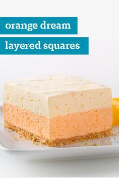 Orange Dream Layered Squares – These no-bake layered dessert squares are an orange fan's dream come true. With OJ, JELL-O Orange Flavor Gelatin, and freshly grated orange zest, this sweet treat recipe isn't short on citrus flavor!