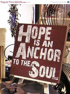 Now matter how the raging waters pull you under, hang onto God who is our hope & anchor to the soul. He will keep you afloat!