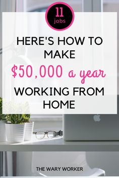 Want to make a great living while working from home? Read this post to learn of 11 awesome jobs where you can make at least $50,000 a year working from home. #legitimateworkfromhomejobs