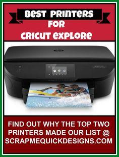 Top Two Printers for Cricut Explore