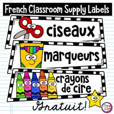 FREE - French Classroom Supply Labels by Peg Swift French Immersion French Classroom Decor, Classroom Word Wall, Classroom Labels, Classroom Supplies, Classroom Organization, Kindergarten Classroom, Classroom Management, French Teaching Resources, Teaching French