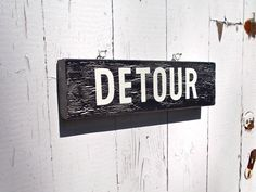 HandPainted Sign Detour On Reclaimed Wood by SimonSaysSigns, $24.00