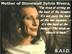 Sylvia Rivera, Some Beautiful Images, Lgbt Community, Sex And Love, Ladies Day, Equality, Queens, Pride, Design Inspiration