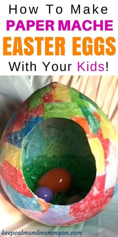 How To Make Paper Mache Easter Eggs! - Keep Calm And Mommy On- | Easter Crafts for Kids  #Calm #easter #Eggs #mache #mommy #paper