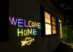 This sweet welcome sign is made of glow tubes.