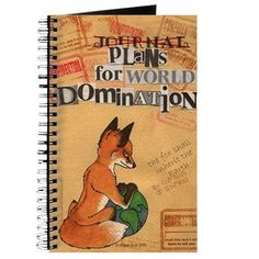 """""""Foxes 4 World Domination"""" unlined notebook"""