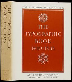 THE TYPOGRAPHIC BOOK 1450-1935: Stanley Morison,Kenneth Day: 9780510420017: Amazon.com: Books