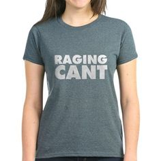 Raging Cant Tee