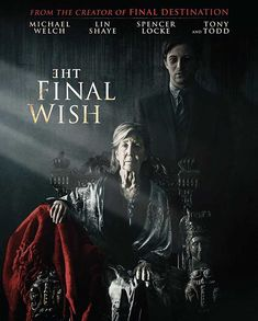 Watch The Final Wish 2019 Full Movie Online Free Streaming After The Death Of His Father Aaron Returns Home To Help His Grief Stricken Mother And To