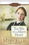 The Way to a Man's Heart by Mary Ellis