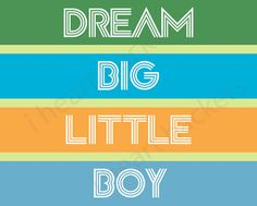 Printable Wall Art  Dream Big Little Boy  i heart by ihearthackers, $10.00