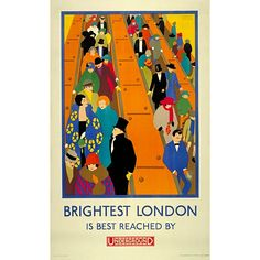 Brightest London is best reached by Underground, by Horace Taylor, 1924 -