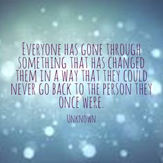 this is sooooo right i mean everyone does whether its losing someone moving anything can make someone do this so right