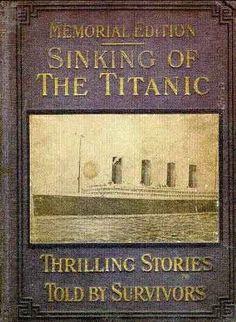 Photographs of Titanic Dead Passengers | Titanic: Original 1912 Memorial Book - Home Page