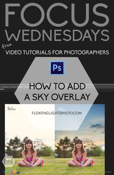 How To Add A Sky Overlay | Focus Wednesday | FREE Quick Photoshop Tutorials | Floating Lights Photography | #videotutorials, #photoshop, #editing, #skyoverlay, #addingasky, #floatinglightsphotography, #photography101, #sky, #quick, #tutorials