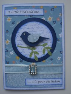 """One of my favourites...the Stampin Up bird punch - and I have the saying """"A little birdie told me it's your birthday"""" saying typed up in lots of different fonts to quickly cut out for quick birthday cards."""