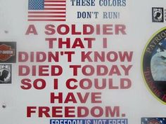 Freedom is not free (((A Wonderful Reminder!!)))