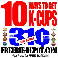 10 Ways to get Cheap K-Cups - from 31¢ (or less) - Keurig K-Cups Sale - K-Cups Closeouts - K-Cups Clearance - How to get the Cheapest K-Cups #Keurig