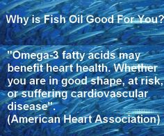 Why is Fish Oil good for you? Benefits Of Omega 3, Omega 3 Fish Oil, American Heart Association, Cardiovascular Disease, Bodybuilding, Fat, Good Things, Health, Health Care