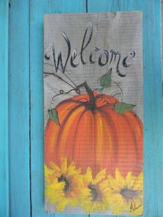 Pumpkin with Sunflowers Hand painted Fall Autumn, Porch decor Welcome sign on rustic, reclaimed wood fence by OKlahoma Artist Bill Miller by MillersArt on Etsy Fall Canvas Painting, Autumn Painting, Autumn Art, Painting On Wood, Canvas Art, Fall Paintings, Pumpkin Painting, Awesome Paintings, Christmas Paintings