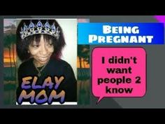 Being a Mom Pt. 2 - Choosing not to tell People I'm Pregnant - YouTube