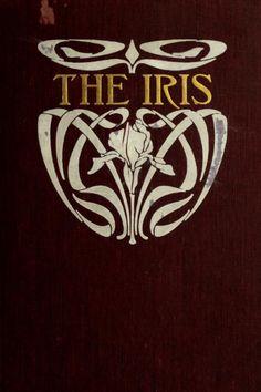 heaveninawildflower:  'The Iris' University of Buffalo1905. http://archive.org/stream/iris1905univ#page/n0/mode/2up Book Cover Art, Book Cover Design, Book Design, Book Art, Illustration Art Nouveau, Book Illustration, Vintage Book Covers, Vintage Books, Book Letters