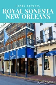 Hotel Review: Royal Sonesta New Orleans