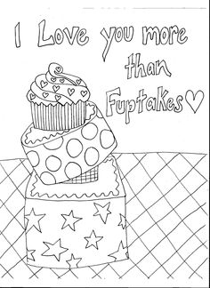 Drawn by Al Coloring Stuff, Coloring Pages, Love You More Than, Diaries, Diagram, Draw, Crafty, Words, Quote Coloring Pages