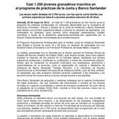 Junta de Andalucía www.andaluciajunta.es Comunicación Santander Universidades Ana Núñez | Sonia Pérez | Marta Gallardo | Ignacio Marín +34 615 90 29 46 | +3. http://slidehot.com/resources/casi-1-200-jovenes-granadinos-inscritos-en-el-programa-de-practicas-de-la-junta-y-banco-santander.9317/