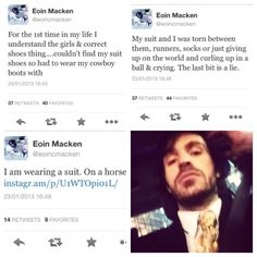 Dear Lord, I will never ever tire of following Eoin Macken on Twitter. EVER.