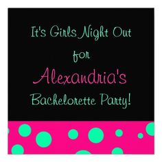 """""""Girls Night Out/Bachelorette Party"""" Invite"""