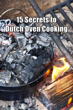 15 secrets to dutch oven cooking dutch oven camping, dutch oven campfire recipes, dutch Cast Iron Dutch Oven, Cast Iron Cooking, Oven Cooking, Cooking Tips, Cooking Recipes, Cooking Games, Open Fire Cooking, Cooking Bacon, Dutch Oven Camping