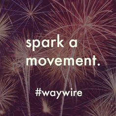 #waywire #wireism