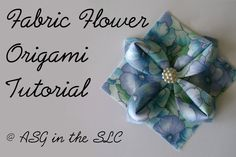 Embellish with Origami Fabric Flowers      This Blog          Linked From Here          Monday, May 28, 2012