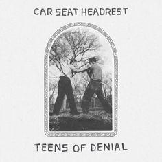 Car Seat Headrest - Teens of Denial - May 2016 - Full Review: https://www.platendraaier.nl/albumrecensies/car-seat-headrest-teens-of-denial/