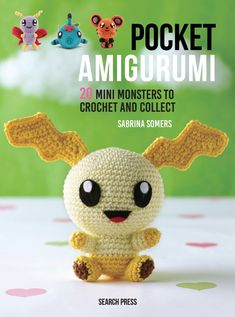 Sabrina Somers-Pocket Amigurumi: 20 Mini Monsters to Crochet and Collect