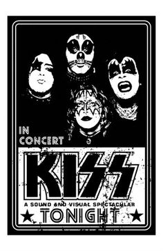 concert flyer art   Great black and white poster featuring the classic Kiss line up of ...