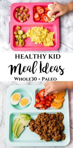 In this blog post I want to show you just how kids can eat healthy. All of the plates below are Whole30 and Paleo. #healthykids #healthykidplates #howdokidseathealthy #kidcaneathealthy #healthyfamily